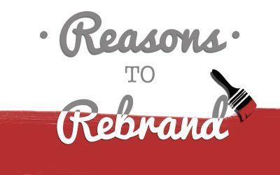 Reasons to Rebrand!